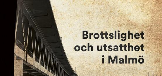Ny bok: Brottslighet och utsatthet i Malmö